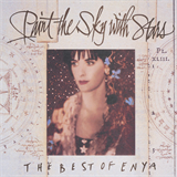 Paint The Sky With Stars (The Best Of Enya)