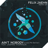 Ain't Nobody (Loves Me Better) (Feat Jasmine Thompson) (Extended Mix)