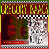 Gregory Isaacs Rules