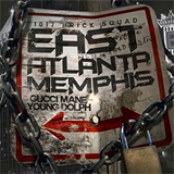 EastAtlantaMemphis (With Young Dolph)