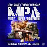 Money, Pounds, Ammunition (With PeeWee Longway)