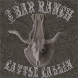 3 Bar Ranch Cattle Callin'