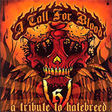 A Call For Blood - A Tribute To Hatebreed