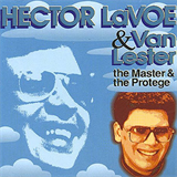 The Master & The Protege (& Van Lester)
