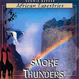 The Smoke That Thunders