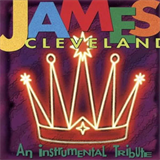 James Cleveland An Instrumental Tribute