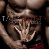 Talk Dirty (Ft. 2 Chainz)