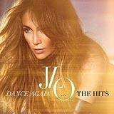 Dance Again: The Hits