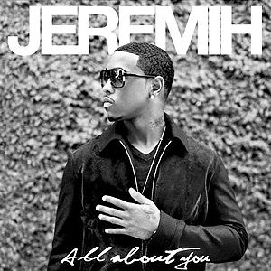 All About You - Jeremih | Songs Rap Music - Songs Rap Music