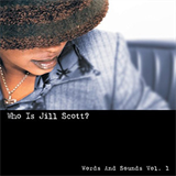Who Is Jill Scott Words and Sounds Vol. 1