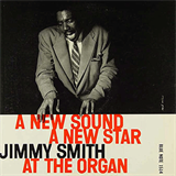 A New Sound - A New Star - Jimmy Smith At The Organ, Vol. 2