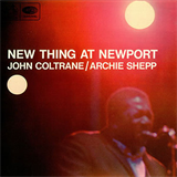 New Thing At Newport John Coltrane And Archie Shepp