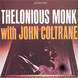 T.Monk with J.Coltrane