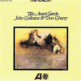 The Avant-Garde 1960 John Coltrane & Don Cherry