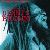 The Aggrovators Present A Tribute to Dennis Brown