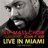 Live In Miami VIP Mass Choir