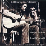 James Taylor and Joni Mitchell  Live at Royal Albert Hall