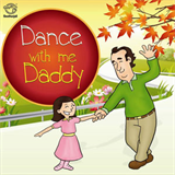 Dance With Me Daddy