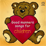 Good Manners Songs For Children
