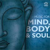 Music For Mind Body and Soul