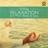 Total Relaxation for Mind, Body and Soul