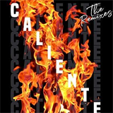 Caliente (The Remixes)