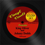 Vinyl Vault Presents King Oliver and Johnny Dodds