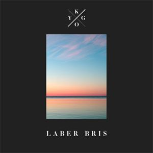 Laber Bris - KYGO | The Best of Electro Music Online - We