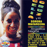 Angelitos Negros (Celia Cruz)