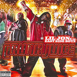 Crunk Juice (Bonus Remix) Lil' Jon & The East Side Boyz