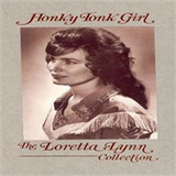 Honky Tonk Girl - The Loretta Lynn Collection