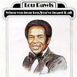 When You Hear Lou, You've Heard It All And Lou Rawls