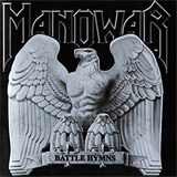 Battle Hymns (Silver Edition - Remastered)
