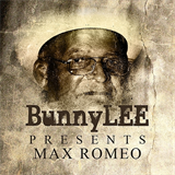 Bunny Striker Lee Presents Max Romeo Platinum Edition