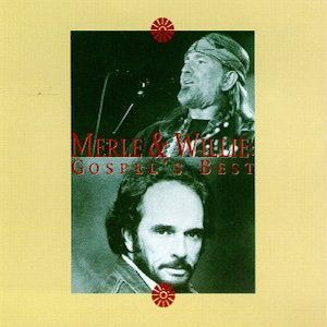 Gopel's Best (With, Willie Nelson)