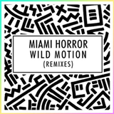 Wild Motion (Remixes)