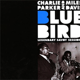 With Charlie Parker - BlueBird-Legendary Savoy Sessions