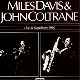 With John Coltrane - Live in Stockholm 1960