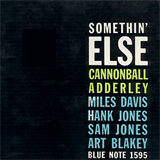 With Julian ''Cannonball'' Adderley - Somethin' Else