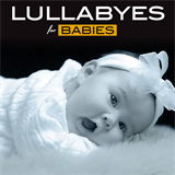 Lullabyes for Babies