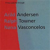 If You Look Far Enough c. Arild Andersen & Ralph Towner