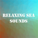Relaxing Sea Sounds