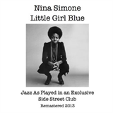 Little Girl Blue - Jazz As Played In An Exclusive Side Street Club
