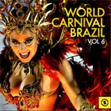 World Carnival Brazil, Vol. 6