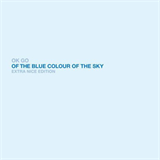 Of The Colour Of The Blue Sky Extra Nice Edition