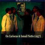 The Music of Brazil  -  Os Cariocas & Ismail Netto