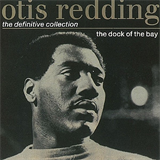 The Dock Of The Bay - The Definitive Collection