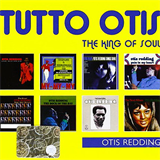 Tutto Otis, The King of Soulv