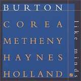 Like Minds (w. Burton, Corea, Haynes & Holland)