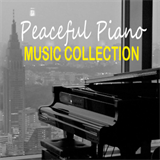 Peaceful Piano Music Collection